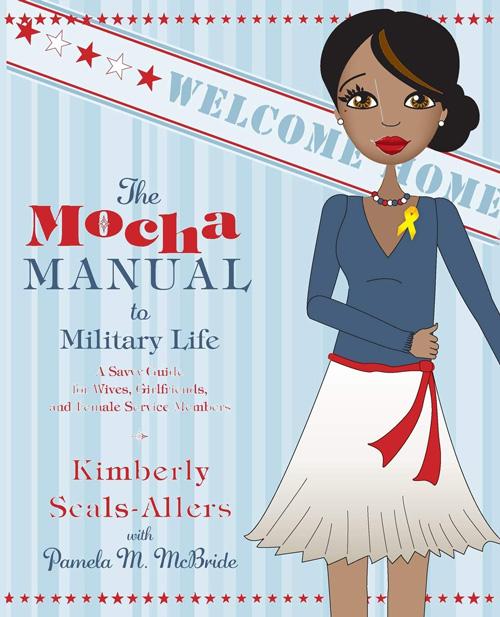 The Mocha Manual to Military Life
